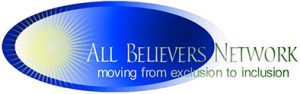 All Believers Network: Moving from Exclusion to Inclusion